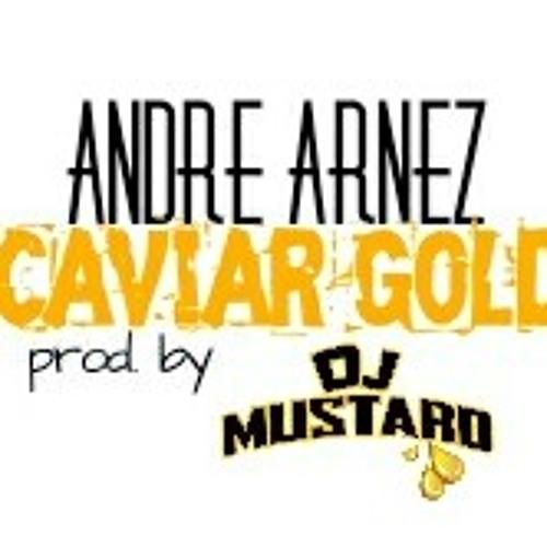 Caviar Gold prod. by Dj Mustard