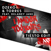 Dzeko & Torres feat. Delaney Jane - L'Amour Toujours (Tiësto Edit) [OUT NOW]