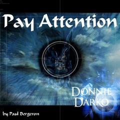 Donnie Darko: Pay Attention