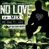 No Love Remix Master_01-01.mp3