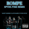 Daddy Yankee - Rompe Ft Llyd Banks & Young Buck (Spade Jamz Remix)