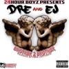24hrboyz Dre & Ej (prod.by yungcryptonite) - Brother To Brother