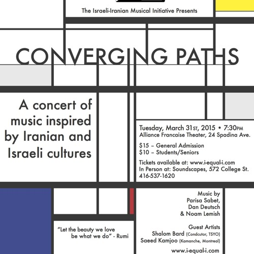 Converging Paths: A Concert of Music Inspired by Iranian and Israeli Cultures (March 31, 2015)