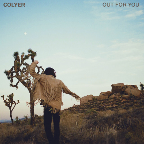 Colyer - Out For You