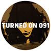 Turned On 091: Psychemagik, Ponty Mython, Andre Lodemann, David Durango, Fedde