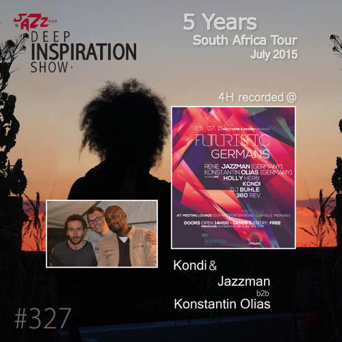 "Deep Inspiration Show 327 ""Kondi & Jazzman b2b with Konstantin Olias @ Futuristic Germans"""