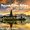 Lagu Wajib Nasional - Rayuan Pulau Kelapa