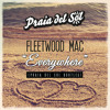 Fleetwood Mac - Everywhere (Praia Del Sol Bootleg)