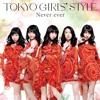 Tokyo Girls' Style - Never Ever (Mv ver.) Cover