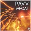 Pavv - Whoa! (Deadbeat UK Remix)