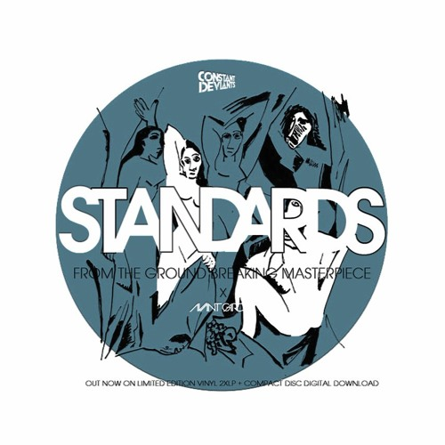 Constant Deviants - Standards (produced by DJ Cutt)