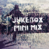 Jukebox Mini Mix