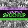 2Pac- Pain (SVCIO Flip)