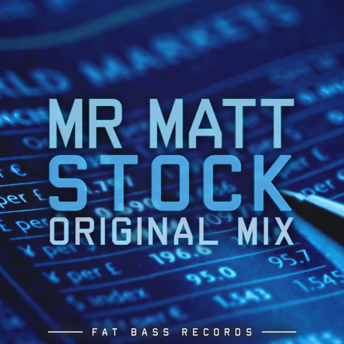 Mr Matt - Stock (Original Mix)