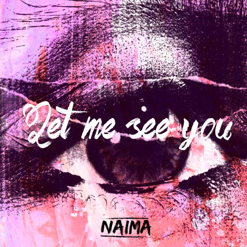 NAIMA - Let Me See You [NCS Release]