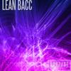 Lean Bacc [Metro Boomin x Future x Travis Scott Type Beat]
