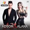 Adson e Alana - Como Num Filme - Sertanejo Eletronico 2018