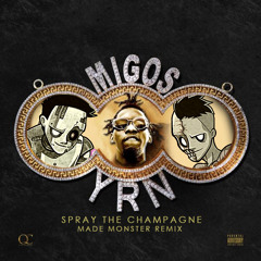 M1GOS - $pray The Champagne (Made Monster Remix)