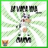 ChuCko - La Vaca Lola (Vip Mix)
