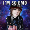 I'm So Emo