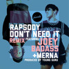 "Rapsody - ""Don't Need It Remix"" Ft. Joey Bada$$ & Merna - Produced By Young Guru"