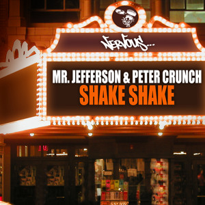 Mr. Jefferson & Peter Crunch - Shake Shake