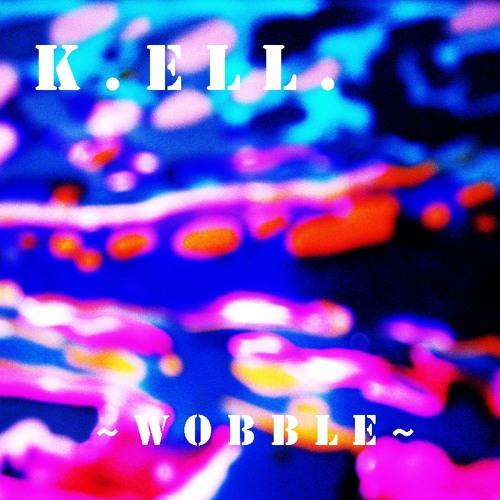 K.ELL. ~ Wobble  ~ 2013  RMX 1