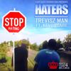 Trevisz Man - Haters ft. Kevsquare (Tax Money Riddim)
