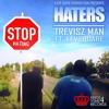Haters - Treviz Man ft Kev Square (Tax Money Riddim) Kapa Haus Productions & Kingston4 Records 2015