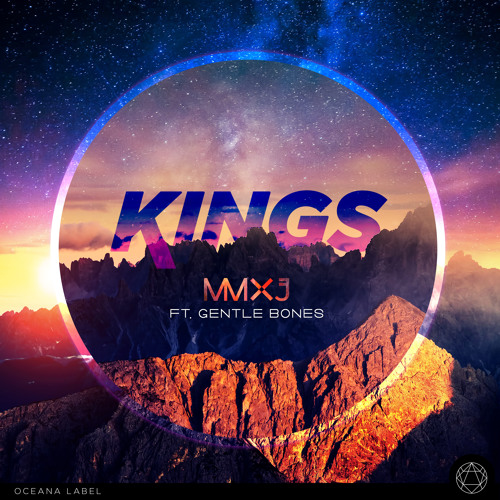 MMXJ feat. Gentle Bones - Kings (Adam Turner Club Mix)