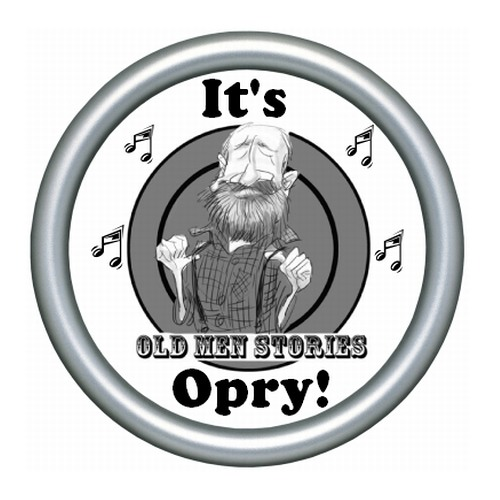 "Old Men Stories ""Opry"""
