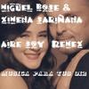 Miguel Bose Ximena Sariñana Aire Soy (Remex)
