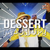 Dessert (Pop and Hip-Hop Mashup) 2015