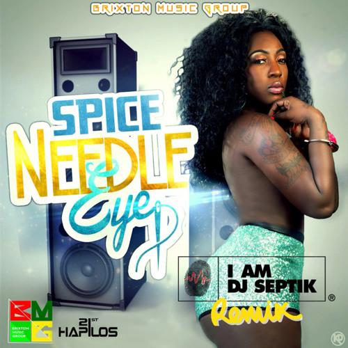 Spice - Needle Eye (Dj Septik Remix)