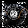 ARUK - SID 85 - Techno Podcast