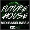 Micro Pressure - Future House MIDI Basslines 2
