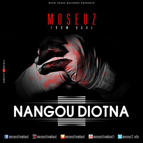 Moseuz - Nangou - Djotna -feat obi medecin