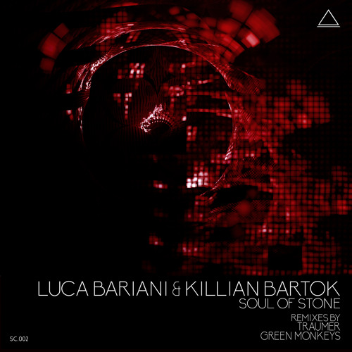 SC002 Luca Bariani & Killian Bartok - Soul of Stone (Green Monkeys Remix) Preview