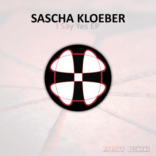 Sascha Kloeber - I Say Yes EP (Partina003)