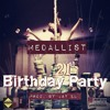 Medallist - 21st Birthday Party