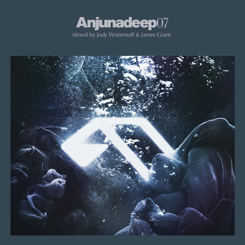 Anjunadeep 07 Mini-Mix