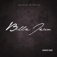 Aurora D'Amico - Billie Jean (Michael Jackson cover)