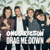 "Drag Me down ""One Direction# (Officiel Song)"