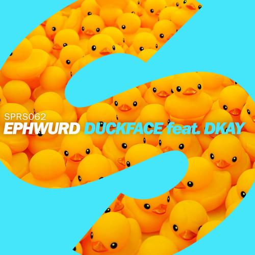 Ephwurd - Duckface ft. DKAY (Original Mix)