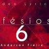 Efésios 6 - Anderson Freire