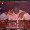 Kant Hang Around - Ralphy Loso