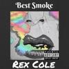 Rex Cole-Best Smoke