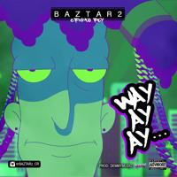 Baztar2 CR - Way Ay Ay (Prod. DEMMYMUSIC)