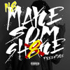 N8 - Make Sum Shake Freestyle mp3