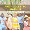 Baby Love Lonely One(AndyColletto MashUp) - Petite Meller, Crazibiza